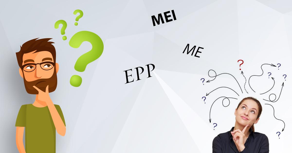 ME ou EPP - Quando deixar o MEI e ser ME ou EPP ?